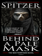 Behind a Pale Mask