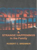 Supernatural and Strange Happenings in the Family