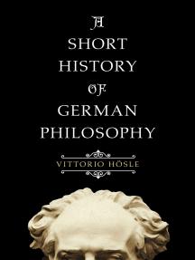 A Short History of German Philosophy
