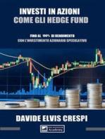 Investire in azioni come gli Hedge Fund