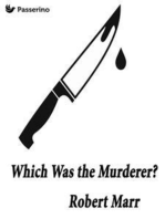 Which Was the Murderer?