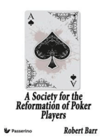 A Society for the Reformation of Poker Players
