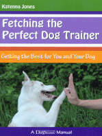 FETCHING THE PERFECT DOG TRAINER