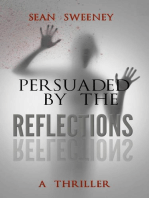 Persuaded By The Reflections