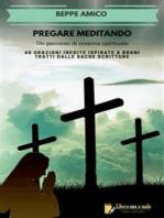 PREGARE MEDITANDO - Un percorso di crescita spirituale