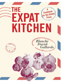 The Expat Kitchen: A Cookbook for The Global Pinoy