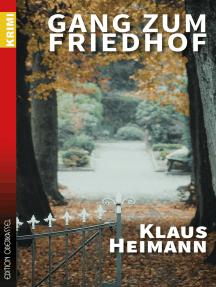 Gang zum Friedhof: Drittes Buch mit Sigi Siebert