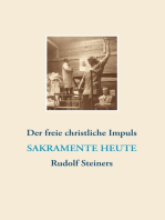 Der freie christliche Impuls Rudolf Steiners heute