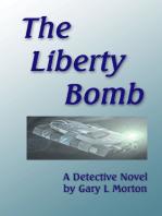 The Liberty Bomb