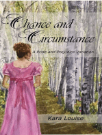 Chance and Circumstance - A Pride and Prejudice Variation