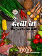 Grill It! Recipes for the Grill