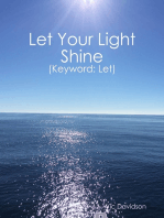 Let Your Light Shine (Keyword