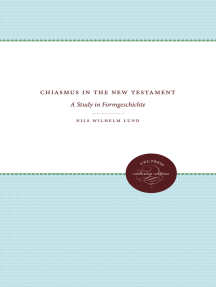 Chiasmus in the New Testament: A Study in Formgeschichte