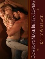 Cowboys Make Better Lovers