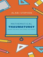 Mathematical Thaumaturgy