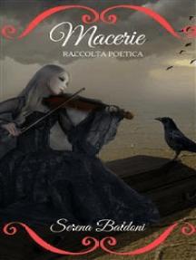 Macerie: Raccolta Poetica