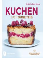 Kuchen fast ohne Teig