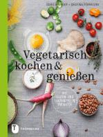 Vegetarisch kochen & genießen