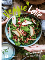 Veggie-Love: 80 Gemüserezepte für den ganzen Tag