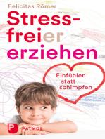 Stressfreier erziehen
