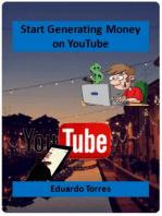 Start Generating Money on YouTube