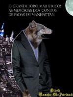 O Grande Lobo Mau é Rico! As Memórias dos Contos de Fadas em Manhattan
