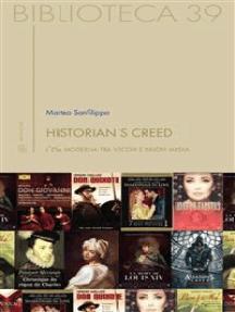 Historian's creed: L'età moderna tra vecchi e nuovi media