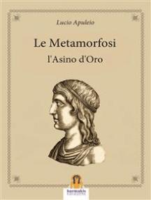 Le Metamorfosi: L'Asino d'Oro