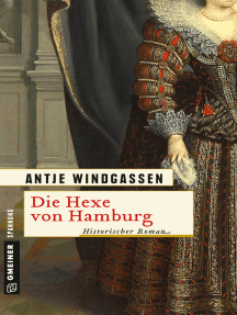 Die Hexe von Hamburg: Historischer Roman