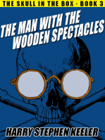 The Man with the Wooden Spectacles