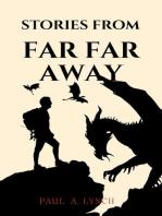 Stories From Far Far Away