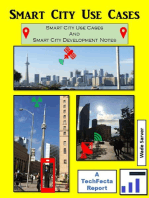 Smart City Use Cases and Development Notes