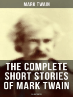 The Complete Short Stories of Mark Twain - 190+ Humorous Tales & Sketches in One Edition (Illustrated)