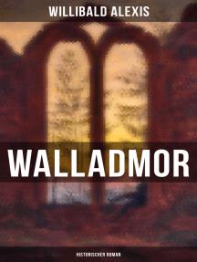 Walladmor: Historischer Roman