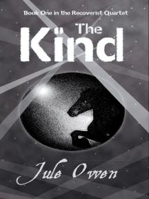 The Kind: The Recoverist Quartet, #1