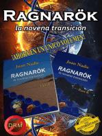 Ragnarök, la novena transición