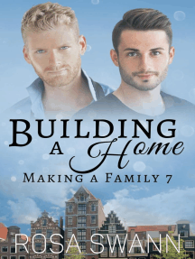 Building a Home: Making a Family, #7