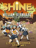 Who's Gonna Stop Me? (William Bernhardt's Shine Series Book 5)