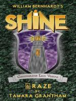 Raze (William Bernhardt's Shine Series Book 6)