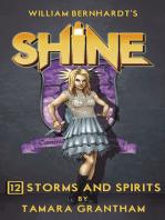 Storms and Spirits (William Bernhardt's Shine Series Book 12)