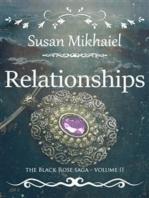 Relationships (The Black Rose Saga II)