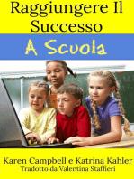 Raggiungere Il Successo A Scuola