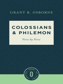 Colossians & Philemon Verse by Verse