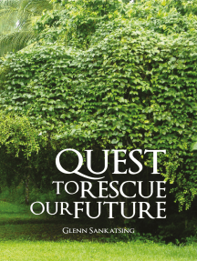 Quest to Rescue Our Future