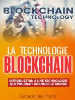 La Technologie Blockchain: Introduction À Une Technologie Qui Pourrait Changer Le Monde