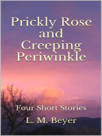 Pricky Rose and Creeping Periwinkle
