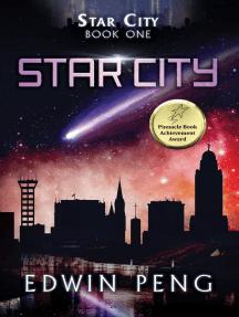 Star City: Star City, #1