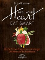 Heal Your Heart - Eat Smart