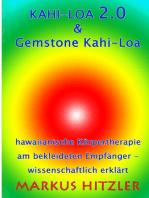 Kahi-Loa 2.0 & Gemstone Kahi-Loa
