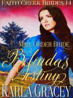Mail Order Bride - Belinda's Destiny